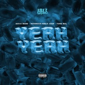Yeah Yeah (feat. Gucci Mane) - Single