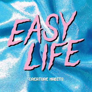 Easy Life - Slow Motion