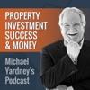 The Michael Yardney Podcast