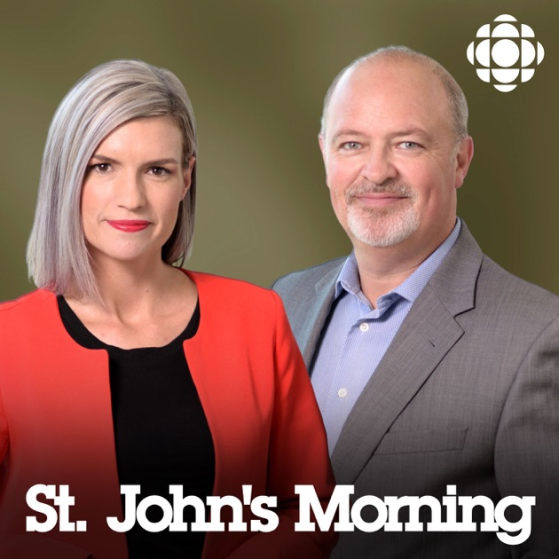 The St Johns Morning Show From Cbc Radio Nfld And Labrador Highlights By Cbc On Apple Podcasts
