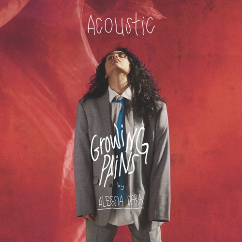 Alessia Cara - Growing Pains (Acoustic) - Single