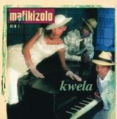 Mafikizolo - kwela Kwela