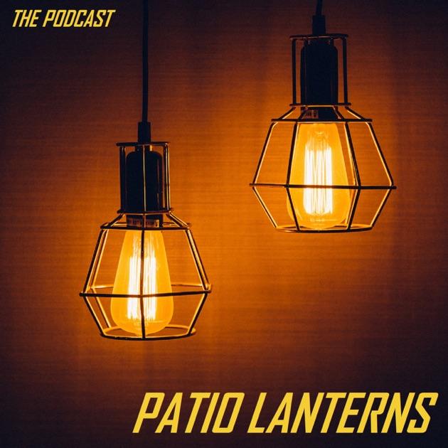 patio lanterns by patio lanterns on apple podcasts - Patio Lanterns
