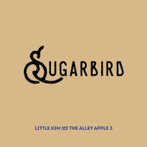 Little Kim & the Alley Apple 3 - Sugarbird - Line Dance Music