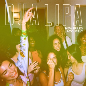 New Rules (Acoustic) - Single Mp3 Download