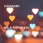 Me a Watch You artwork