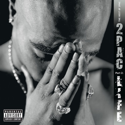 The Best of 2Pac, Pt. 2: Life - 2pac