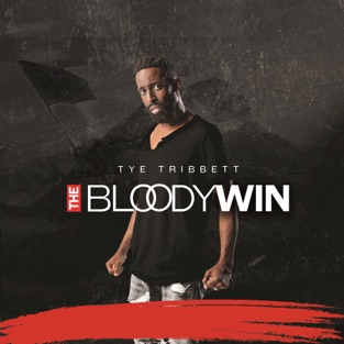 The Bloody Win (Live) – Tye Tribbett