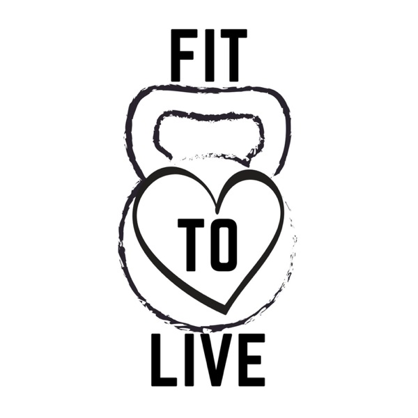 Fit To Live Radio