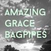 Amazing Grace Bagpipes - Amazing Grace Bagpipes