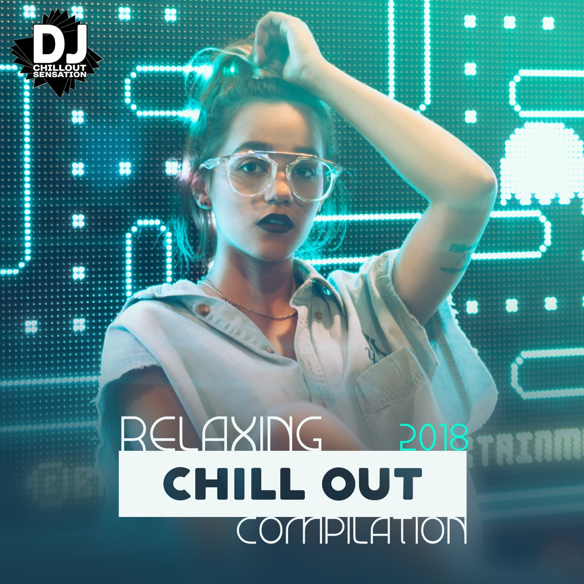 Relaxing Chill Out Compilation: 2018 Ibiza Lounge, Bora Bora Ambient