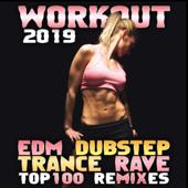 Workout 2019 EDM Dubstep Trance Rave Top 100 Remixes-Workout Electronica & Workout Trance