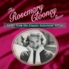 The Rosemary Clooney Show Songs from the Classic Television Series