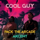 Pack The Arcade feat. Akcent - Cool Guy