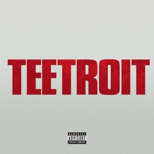 Teetroit (Inspired by Detroit the movie) - Single Mp3 Download