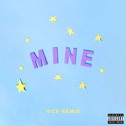 Bazzi vs. - Mine (Bazzi vs. Vice Remix) - Single