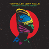 Tony Allen & Jeff Mills - Tomorrow Comes the Harvest  artwork