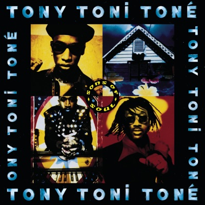 Sons of Soul - Tony! Toni! Toné!