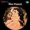 Man Pasand Original Motion Picture Soundtrack