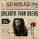 Dreader Than Dread - Irie Souljah