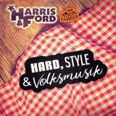 Hard, Style & Volksmusik (feat. Addnfahrer) [Extended Mix]