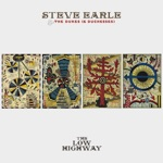 Steve Earle & The Dukes (& Duchesses) - 21st Century Blues