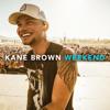 Kane Brown - Weekend artwork