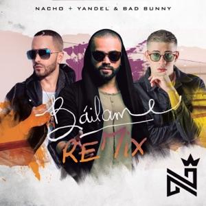 Nacho, Yandel & Bad Bunny - Báilame