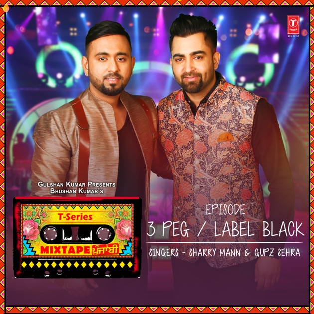 """Bepanah Serial Song Mr Jatt: 3 Peg-Label Black (From """"T-Series Mixtape Punjabi"""