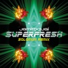 Superfresh (Solomun Remix) - Single ジャケット写真