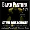 Steve Dustcircle - Black Panther 101: An Unofficial Biography (Unabridged)  artwork