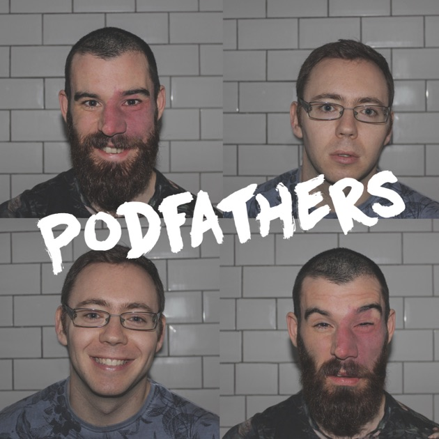 podfathers by podfathers on apple podcasts