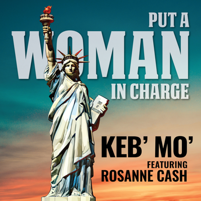Put a Woman in Charge (feat. Rosanne Cash) - Keb' Mo' song