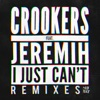 I Just Can t feat Jeremih Remixes EP