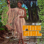 Fine Girl - MC Galaxy