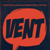 Teddyson John & International Stephen - Vent artwork