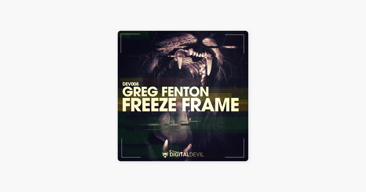 Freeze Frame - EP by Greg Fenton on Apple Music