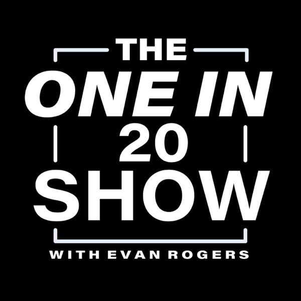 The One in Twenty Show