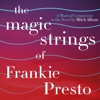 The Magic Strings of Frankie Presto: The Musical Companion