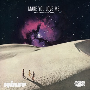 Jarreau Vandal - Make You Love Me feat. Zak Abel