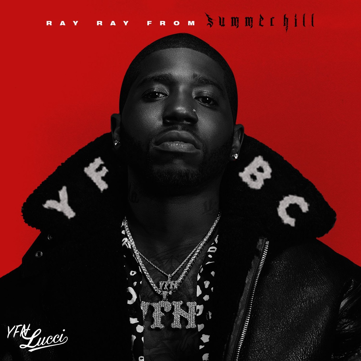 Ray Ray from Summerhill YFN Lucci CD cover
