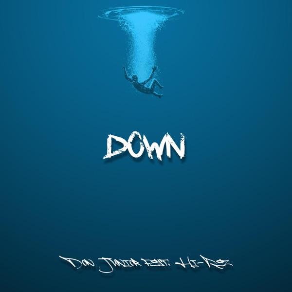 Down (feat. Hi-Rez) - Single