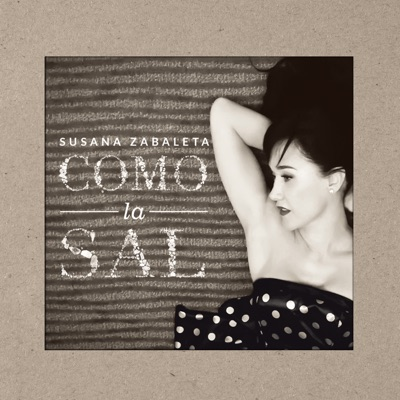 Como La Sal - Susana Zabaleta