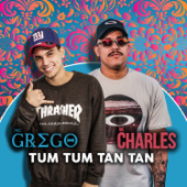Tum Tum Tan Tan-Mc Grego & Mc Charles