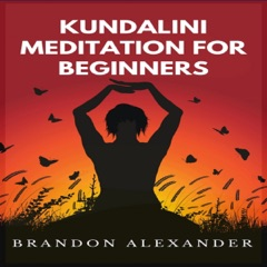 Kundalini Meditation for Beginners (Unabridged)