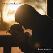 You Are the Reason (Instrumental) - Laura Sullivan
