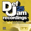 Def Jam 25, Vol. 7: The #1's (Can't Live Without My Radio), Pt. 2, Various Artists