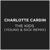 Charlotte Cardin - The Kids