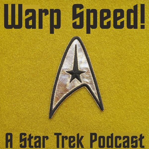 Warp Speed! A Star Trek podcast