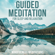 Mindfulness Meditations - Guided Meditation: For Sleep and Relaxation (Original Recording)